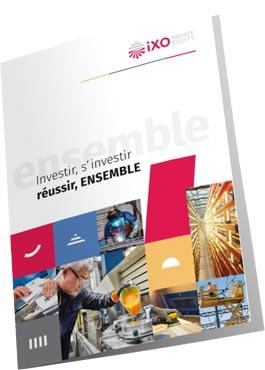 "Brochure ""Investir, s'investir, réussir, ensemble"", iXO PE"